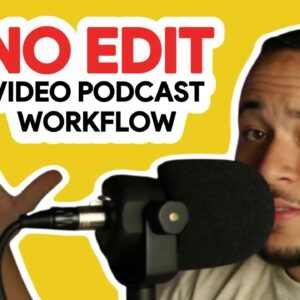 My Seamless Video Podcast Workflow (NO EDITING REQUIRED) Equipment & Software | Copy & Steal