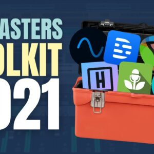 🧰🎙Podcasters Toolkit 2021 // Top Ten APPS for Podcasting