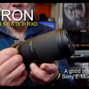 Tamron 70-300mm F4.5-6.3 Di III RXD E-Mount Lens Review
