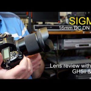 Sigma 16mm F1.4 DC DN Lens Review - MFT mount