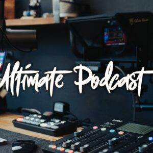The Ultimate Podcast Setup