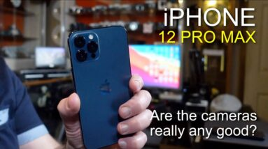 iphone 12 Pro Max - How good are the cameras in reality?