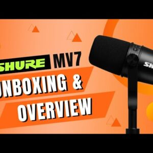 Shure MV7 Microphone Unboxing & Overview - Best Mic For YouTube/Podcast? 🤔