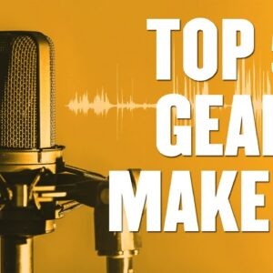 Top 5 Podcast Gear Makers