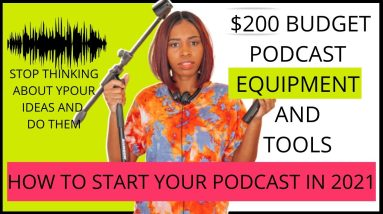 $200 Budget Podcast Equipment| Recording, Publishing and Editing Apps