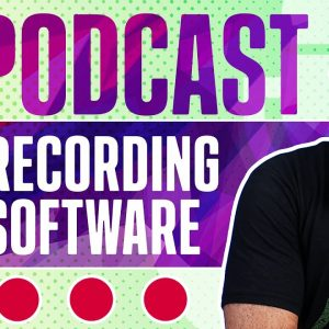 Best Podcast Recording Software (Phone, Computer, Long-Distance)