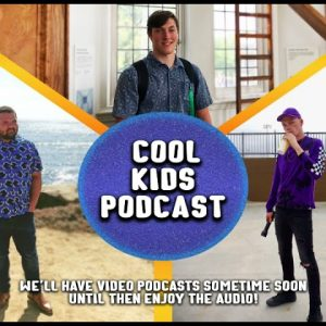 Cool Kids Podcast Ep 2 | We got our equipment!!!