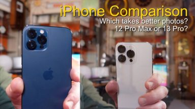 iPhone 12 Pro Max or 13 Pro? Which one takes better photos?